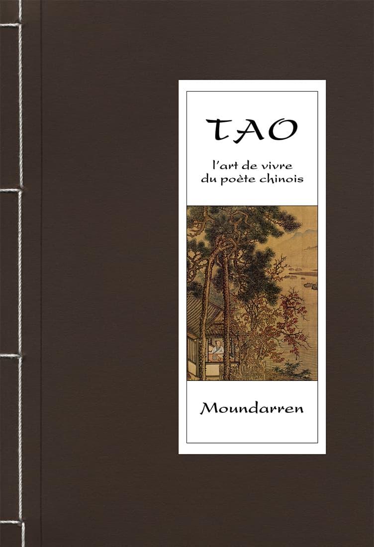 Tao, l'art de vivre du poète chinois