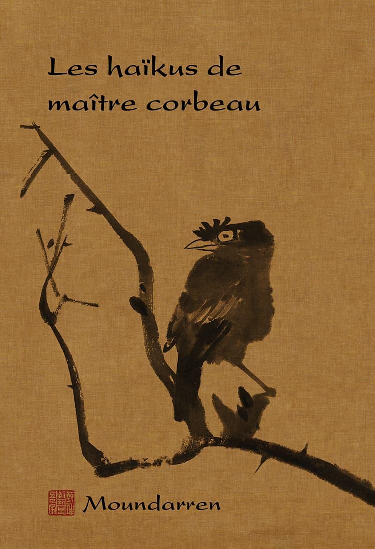 Couverture du livre Les haïkus de maître corbeau
